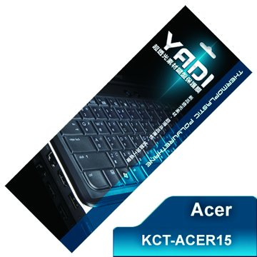 YADI 亞第科技 KCT-ACER15鍵盤保護膜